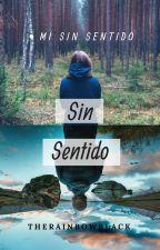 Sin sentido by TheRainbowBlack
