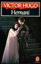 Hernani de Victor Hugo by TastelessHazeOfMind