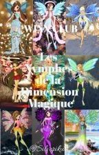 Les Nymphes de la Dimension Magique (Winx Club) by Silveriku