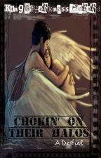 Chokin' On Their Halos {Discontinued} by KingOfDarknessGerard