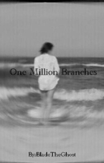 One Million Branches [Vic Fuentes Book One]
