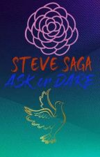 Steve Saga ASK OR DARE 2! by TheAuthor130