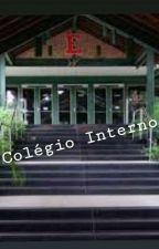 Colégio Interno by AngelBizzle