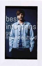 Best Intentions Get Misunderstood [L.S] //traducción// by pinchezayn