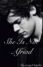 She is not afraid(H.S) by suzy94styles
