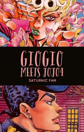 GioGio meets JoJo4 (A JJBA fanfic) - Laughter Is The Best