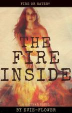 The Fire Inside by Evie-Flower