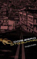 DOIS.ZERO.OITO.QU4TRO by DouglasEraldoDosSant