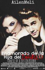 Enamorado de la Hija del diablo (Justin Bieber y Tu) by AilenMeli