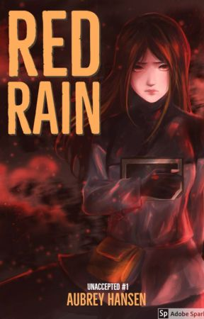 Red Rain (Unaccepted #1) by elfinpen