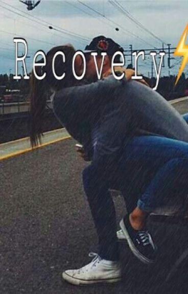RECOVERY (Nash Grier y Cameron Dallas)