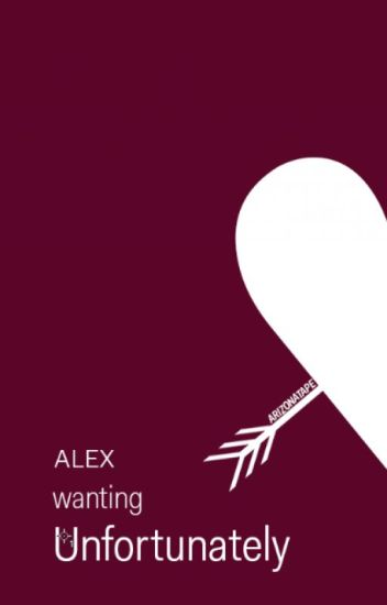 Unfortunately wanting Alex. girlxgirl