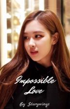 Impossible Love {Rosekook} by StaryWings