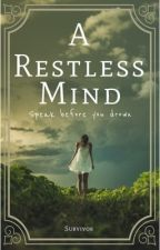 Thoughts of a Restless Mind by forever1D2011