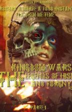 KINGDOM WARS:THE LEGEND OF IBSEN AND TORGNY by andres3033