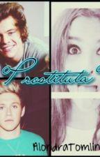 Prostituta (Harry, Niall y Tu) by NutellaDeNiall