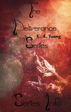 The Deliverance Series - Series Info by SerenityR0se