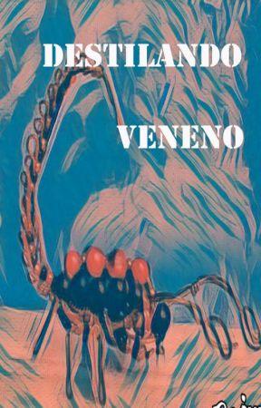 Destilando Veneno by No_soy_Carol