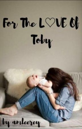 For the Love of Toby by amleerey