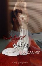 Red Carpet meets Rug Carpet (Magcon Fanfiction) by magconinc