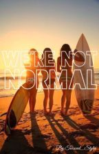 We're Not Normal (Mermaid/OneDirection) {Sequel To 'I'm Not Normal' by Twixxed_Styles