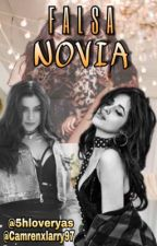 Falsa Novia |Camren| by Camrenxlarry97