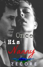 Once His Nanny ( BOOK II of All Around Nanny) by mimi551990