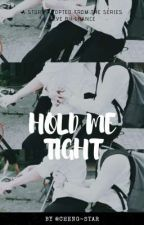 HOLD ME TIGHT (Perth × Saint) [English] by Cheng-Star