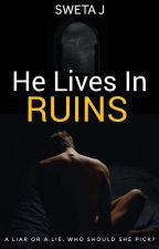 Lives In Ruins by aloststoryteller