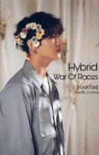 HYBRID-War of races KookTae by Swetty_Kookie