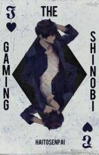 The Gaming Shinobi // Naruto by HaiToSenpai