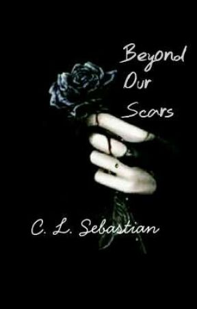 Beyond Our Scars  by heartsonpaper_