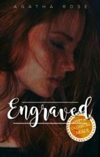 ENGRAVED ( #3 Entwined Trilogy ) by agatharoza