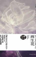 Năm tháng là đóa hoa hai lần nở - Full - Đường Thất Công Tử by PandaPham