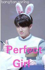 Perfect girl Bts Jungkook ff by mielayson