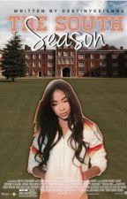 The South Season by DestinyKeianna