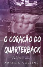 O Coração do Quarterback by Aurelio-Smith