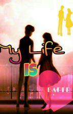 My Life Is Baper by indahcndraaa