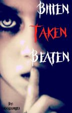 Bitten Taken Beaten (Boyxboy) by gigglegirl113