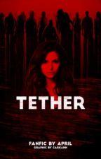 TETHER ↬ TWD by saintmoteI