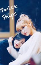 Twice Ships by _sleep__tight_