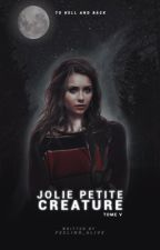 Teen Wolf | Jolie Petite Créature ✗Tome 5 ✗ by Feeling_Alive