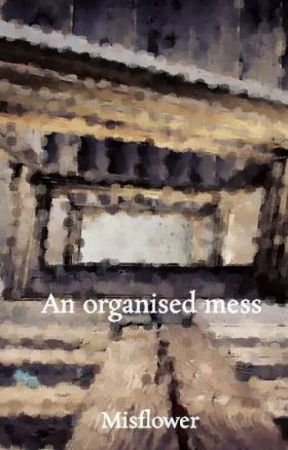 An organised mess - The narcissist chased the voice of the echoist