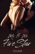Me & Mr. Five Star ✅ [The OSBERT Series #1] by ShabrinaHuzna