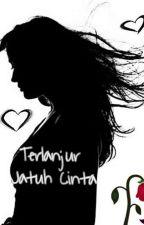 Terlanjur Jatuh Cinta by delasafitri13