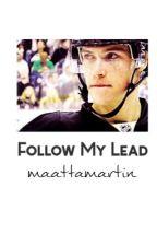 follow my lead // b. bennett by maattamartin