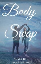 BODY SWAP by sanagirish