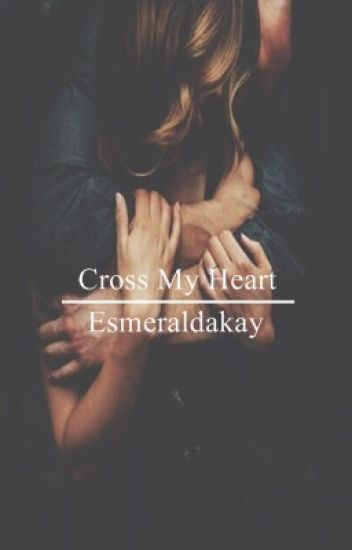 Cross my heart (2nd book of Heart Series)