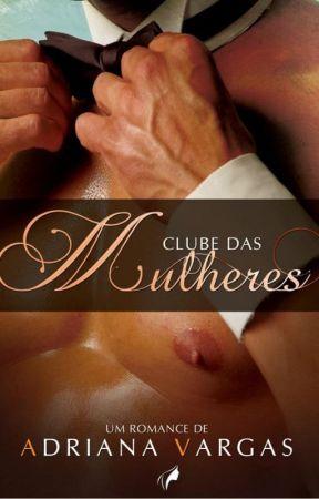 Clube das Mulheres by AdrianaEscritora