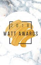 The Watt Awards 2018 [OPEN] by TheWattAwards